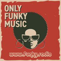 FUNKY RADIO Only Funk Music 60s 70s 80s